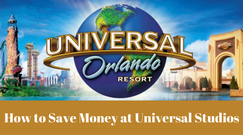 How to Save Money at Universal Studios