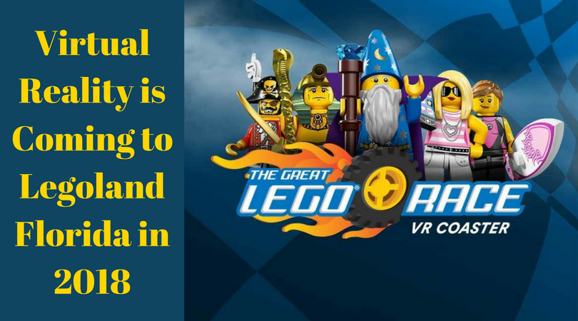 Virtual Reality is Coming to Legoland Florida in 2018